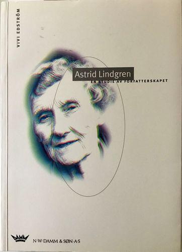 Astrid Lindgren. En studie av forfatterskapet. Oversatt av Agnes-Margrethe Bjorvand