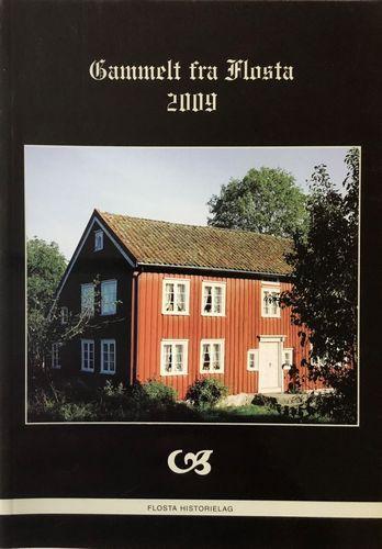 Gammelt fra Flosta. Årsskrift 2009. Nr. 13