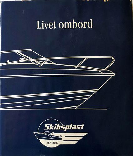 Livet ombord. Skibsplast 1957-2007
