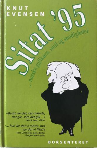 Sitat ´95 ...norske gullkorn, smil og snodigheter