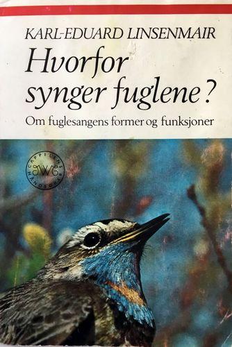 Hvorfor synger fuglene? Om fuglesangens former og funksjoner. Oversatt av Brynjulf Valum