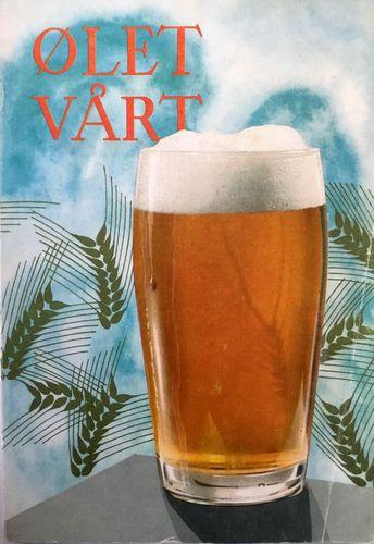 Ølet vårt. Om ølet. Dets tilvirkning og omsetning