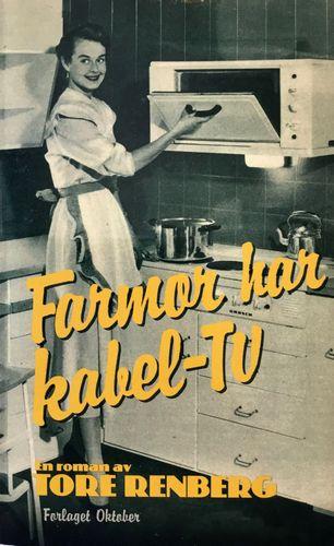 Farmor har kabel-tv. Roman