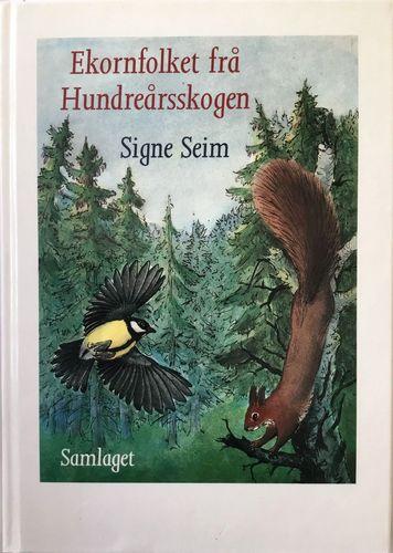 Ekornfolket frå Hundreårsskogen. Illustrert av Elfi Sverdrup