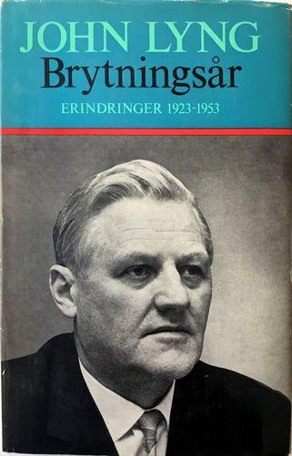 Brytningsår. Erindringer 1923 - 1953. 3. opplag