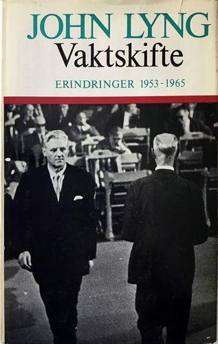 Vaktskifte. Erindringer 1953 - 1965. 3. opplag