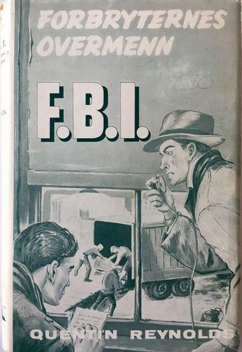 F. B. I. - Forbryternes  overmenn