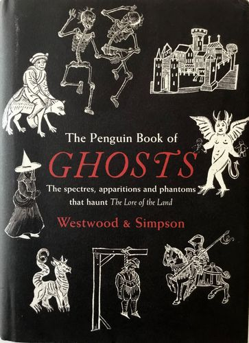 The Penguin Book of Ghosts. Edited by Sophia Kingshill