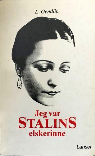 Jeg var Stalins elskerinne
