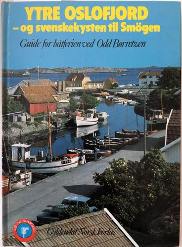 Ytre Oslofjord - og svenskekysten til Smögen. Guide for båtferien ved
