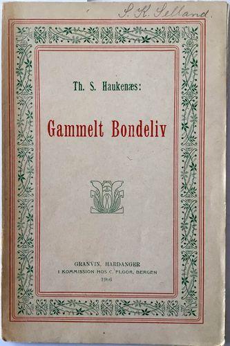 Gammelt Bondeliv