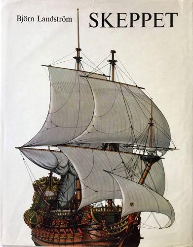 Skeppet. En översikt av skeppets historia från den primitiva flotten till den atomdrivna ubåten med rekonstruktioner i ord och bilder