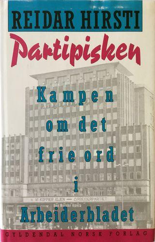 Partipisken. Kampen om det frie ord i Arbeiderbladet