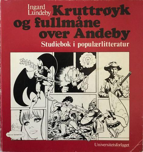 Kruttrøyk og fullmåne over Andeby. Studiebok i populærlitteratur