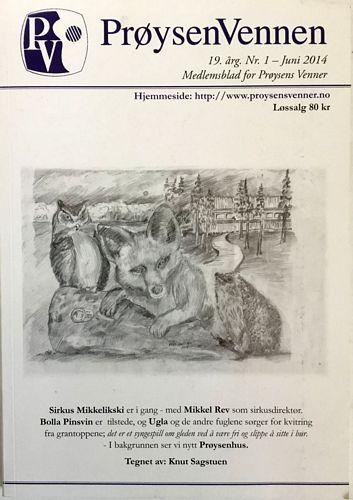 PrøysenVennen 19. årg. Nr. 1 - Juni 2014. Medlemsblad for Prøysens venner