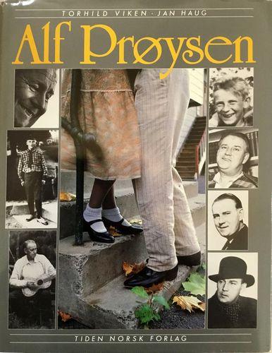 Alf Prøysen. Et portrett i tekst og bilder. 40 viser, noveller og prosastubber av… 2. oppl