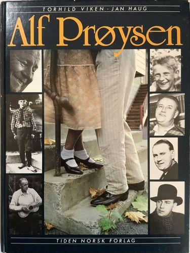 Alf Prøysen. Et portrett i tekst og bilder. 40 viser, noveller og prosastubber av