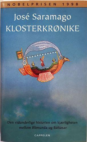 Klosterkrønike. Den vidunderlige historien om kjærligheten mellom Blimunda og Baltasar. Oversatt av Kjell Risvik