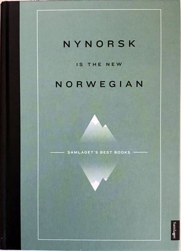 Nynorsk is the New Norwegian. Samlaget's best books