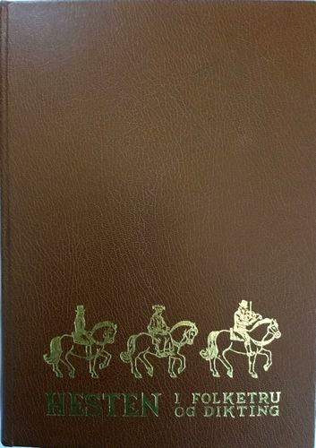 Hesten i folketru og dikting