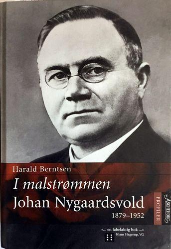 I malstrømmen. Johan Nygaardsvold. 1879-1952