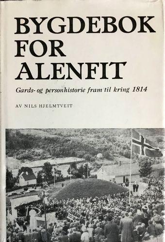 Bygdebok for Alenfit. Gards- og personhistorie from til kring 1814. Band I