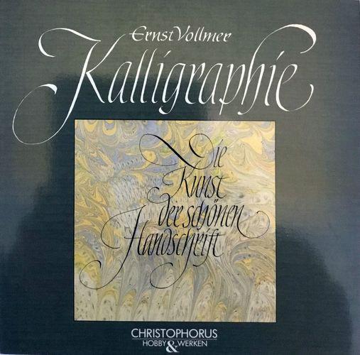 Kalligraphie. Die Kunst der schönen Handschrift. 3.Aufl