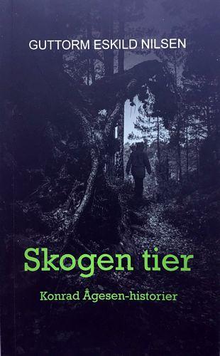 Skogen tier. Konrad Ågesen-historier