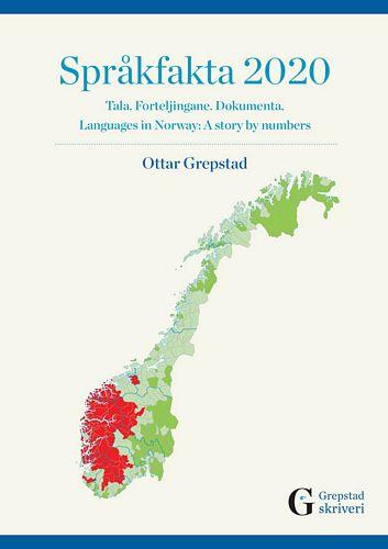 Språkfakta 2020. Tala. Forteljingane. Dokumenta. Languages in Norway: A story by numbers