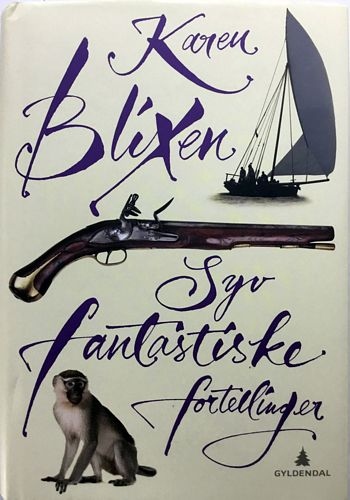 Syv fantastiske fortellinger. Oversatt fra dansk av Trude Marstein. Med etterord av Tone Selboe