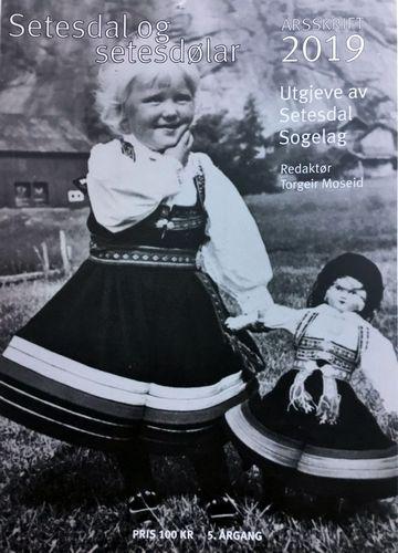 Setesdal og setesdølar. Årsskrift 2019. 5. årgang