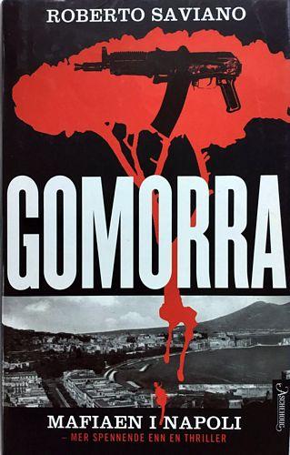 Gomorra. En reise i økonomiske imperium og deres drøm om herredømme. Oversatt fra italiensk av Jon Rognlien
