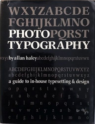Phototypography. A guide to in-house typesetting & design