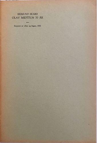 """Sigmund Skard: Olav Midttun 70 år. Serprent av """"Syn og Segn"""", 1953"""