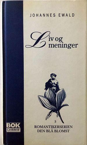 Liv og meninger. Innledning ved Henning Hagerup og oversatt av Morten Claussen