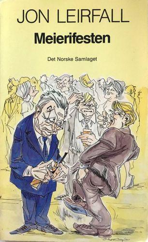 Meierifesten. Sant og usant frå Trøndelag. Illustreret av Olav Myhr