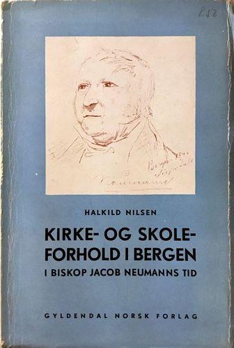 Kirke- og skoleforhold i Bergen i biskop Jacob Neumanns tid