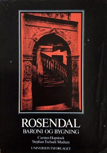 Rosendal. Baroni og bygning
