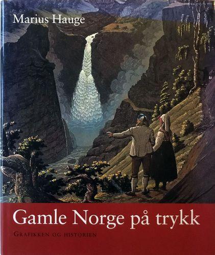 Gamle Norge på trykk. Grafikken og historien