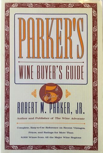 Parker's Wine Buyer's Guide. Fifth Ed
