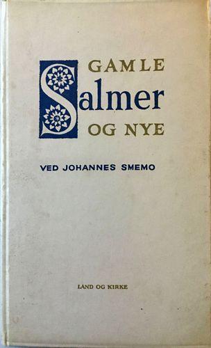 Gamle salmer og nye ved Johannes Smemo
