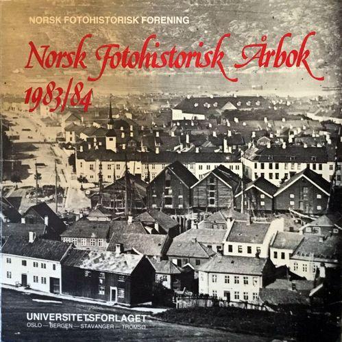 Norsk fotohistorisk Årbok 1983/84