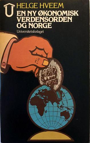 En ny økonomisk verdensorden og Norge