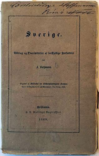 Sverige. Uddrag og Oversættelser af forskjellige Forfattere