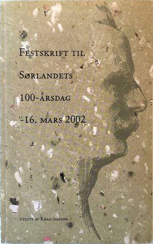 Festskrift til Sørlandets 100-årsdag 16. mars 2002