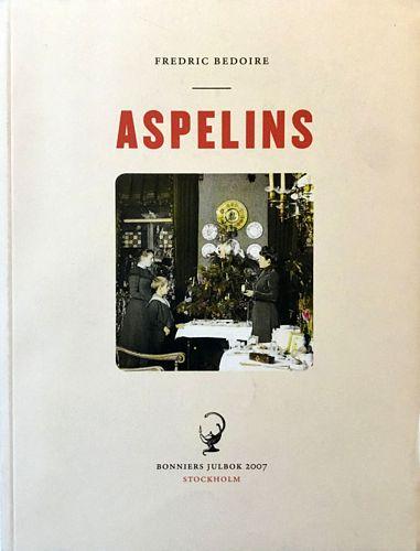 Aspelins - Stockholmsliv vid sekelskiftet 1900