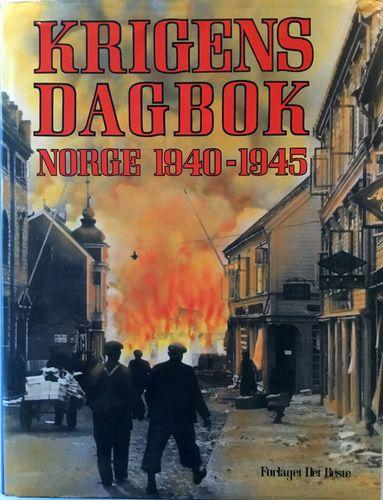 Krigens Dagbok. Norge 1940-1945