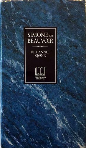 Det annet kjønn. Oversatt av Rønnaug Eliassen og Atle Kittang