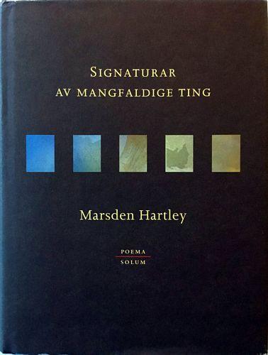 Signaturar av mangfaldige ting. Til norsk ved Grethe Fosse