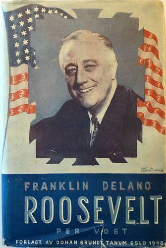 Franklin Delano Roosevelt. Annet opplag
